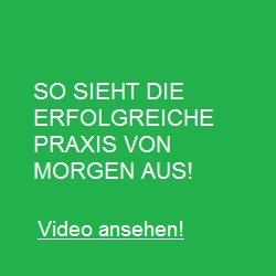 1. DIE PRAXIS VON MORGEN (Video ansehen)