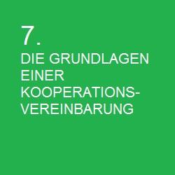 7.DIE GRUNDLAGEN EINER KOOPERATIONSVEREINBARUNG